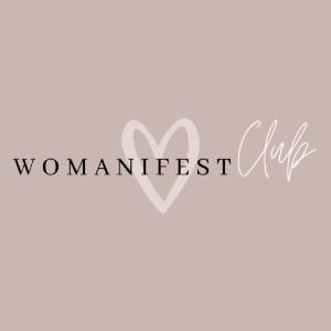 WOMANIFEST Club